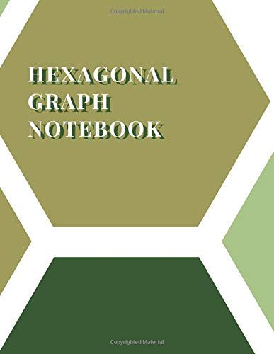 Hexagonal Graph Notebook: Graph Paper Notebook 8.5 x 11, Hexagon Paper Book for Drawing Organic Chemistry Notes Structures (Volumn 5)