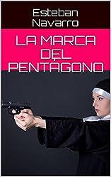 La marca del pentágono (Spanish Edition)