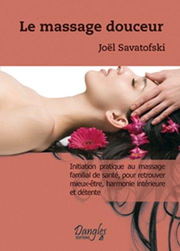 Le massage douceur par Joël Savatofski
