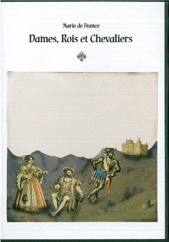 Dames, rois et chevaliers / Marie de France  