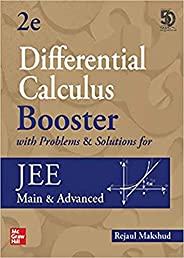 Differential Calculus Booster with Problems & Solutions for JEE Main and Advanced | Second Edition | Boost