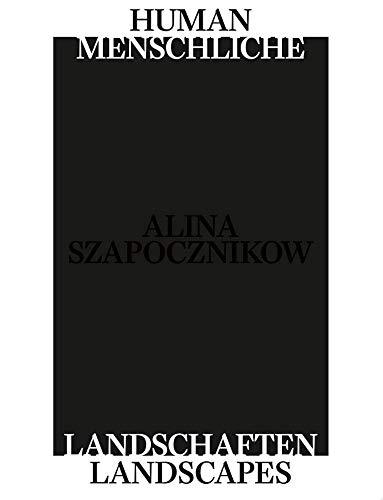 Alina Szapocznikow. Menschliche Landschaften. Human Landscapes
