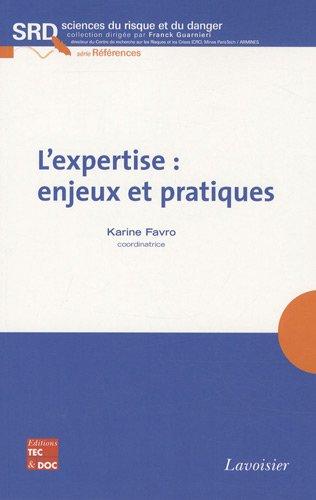 L'expertise : enjeux et pratiques par Karine Favro