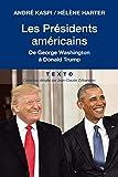 Les présidents américains - De George Washington à Donald Trump