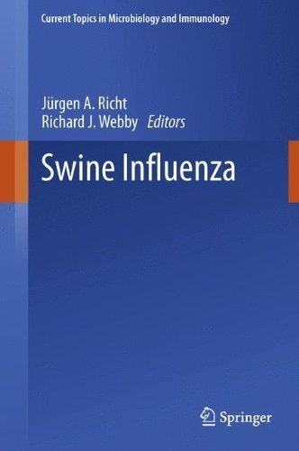 Swine Influenza (Current Topics in Microbiology and Immunology) (2013-04-19) par unknown