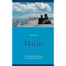 Mayito: Wie eine Reise nach Kuba mein Leben verändert hat
