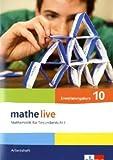 mathe live 10: Arbeitsheft mit Lösungsheft Klasse 10 (E-Kurs) (mathe live. Bundesausgabe ab 2006)