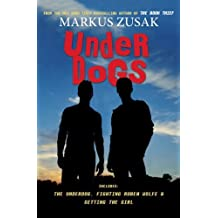 [ Underdogs - Street Smart ] By Zusak, Markus (Author) [ Nov - 2013 ] [ Paperback ]