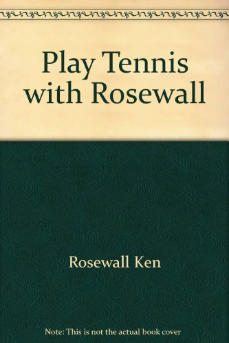 Play tennis with Rosewall