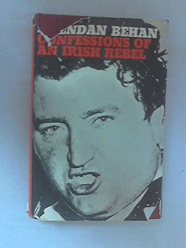 Confessions of an Irish Rebel - First Edition