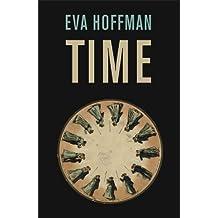 Time (Big Ideas) by Eva Hoffman (22-Sep-2011) Paperback