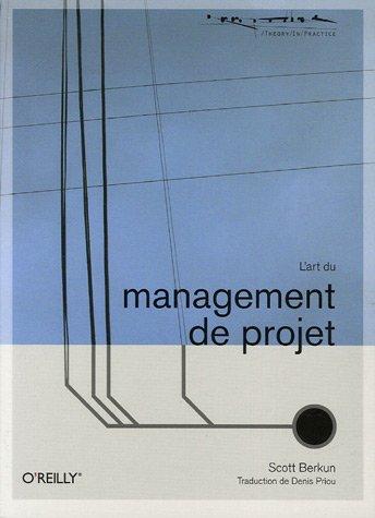L'art du management de projet par Scott Berkun