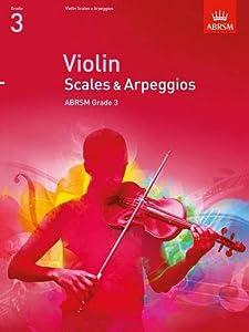 Violin Scales & Arpeggios, ABRSM Grade 3: from 2012 (ABRSM Scales & Arpeggios)