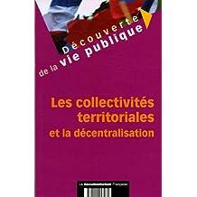 Les collectivités territoriales et la décentralisation