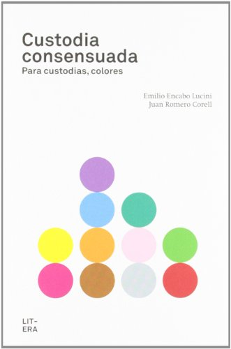 Custodia consensuada: Para custodias, colores