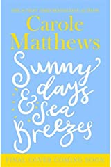 Sunny Days and Sea Breezes Kindle Edition