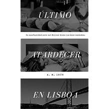 Último atardecer en Lisboa