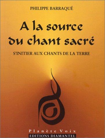 À la source du chant sacré : S'ini...