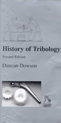 History of Tribology