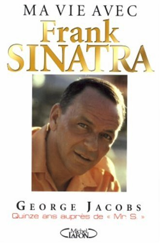 Mr S : Ma vie avec Frank Sinatra