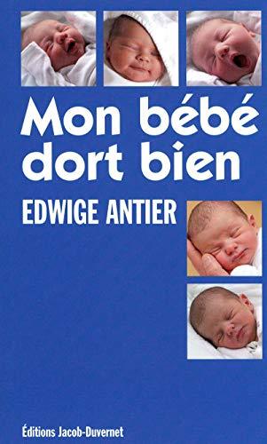MON BÉBÉ DORT BIEN par Edwige Antier