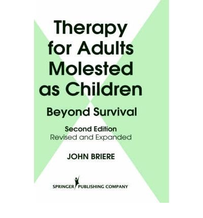 [ { Therapy for Adults Molested as Children: Beyond Survival, Revised and Expanded Edition (Rev and Expanded) } ] BY ( Author ) Aug-1996 [ Hardcover ]