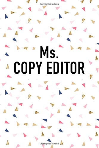 Ms Copy Editor: A Matte 6x9 Inch Softcover Journal Notebook With 120 Blank Lined Pages And A Fun Writers Cover Slogan por GetThread Confetti Journals
