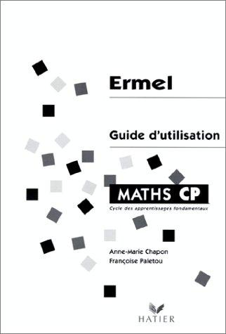 MATHS CP. : Guide d'utilisation, Cycle des apprentissages fondamentaux
