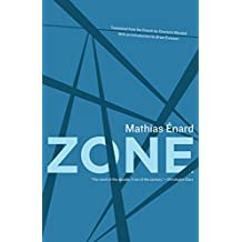 [Zone] (By: Mathias Énard) [published: December, 2010]