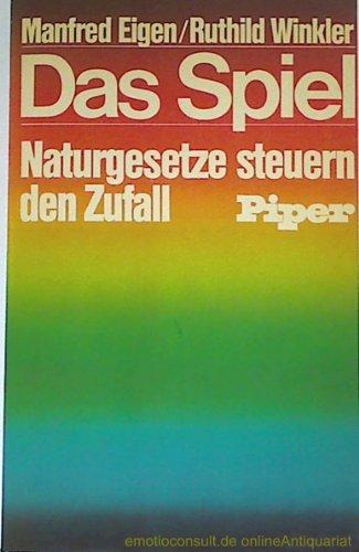 Das Spiel - Naturgesetze steuern den Zufall by Manfred Eigen (1979-09-05)