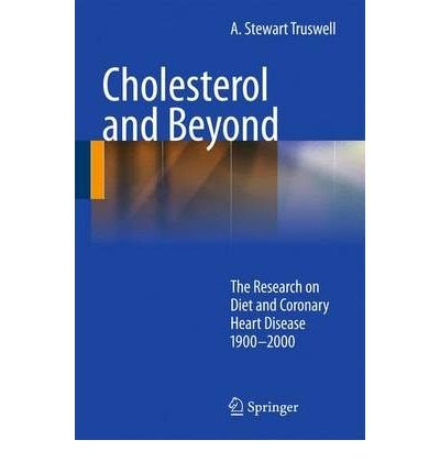 [(Cholesterol and Beyond)] [Author: A.Stewart Truswell] published on (July, 2010)