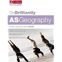 Do Brilliantly At – AS Geography