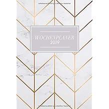 Wochenplaner 2019: Januar bis Dezember 2019, modernes Marble Cover Design mit rose-gold Pattern, Wochen- und Monatsplaner, 1 Woche auf 2 Seiten, DIN A5 (Bürobedarf 2018-2019, Band 1)