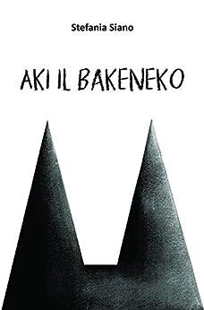 Aki il Bakeneko di [Stefania Siano]