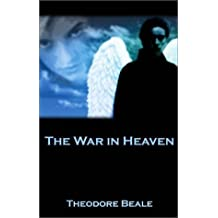 War in Heaven, the (Eternal Warriors) by Beale (16-Sep-2002) Paperback
