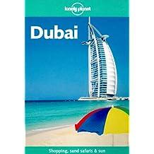 Dubai (Lonely Planet City Guides)
