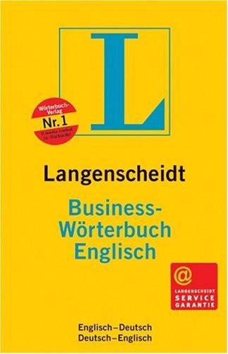 Langenscheidt Business-Wörterbuch Englisch: Englisch-Deutsch /Deutsch-Englisch