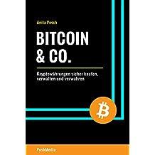 Bitcoin & Co.: Kryptowährungen sicher kaufen, verwalten und verwahren