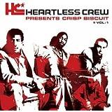 Heartless Crew Presents Crisp Biscuit: VOL: 1
