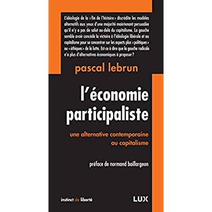 L'économie participaliste: Une alternative contemporaine au capitalisme (Instinct de liberté t. 28)