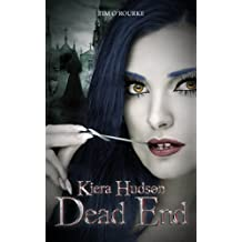 Dead End (Book Ten) (Kiera Hudson Series Two 10) (English Edition)