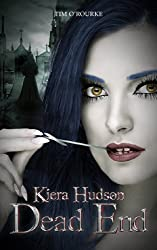 Dead End (Book Ten) (Kiera Hudson Series Two 10)