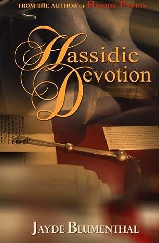 Hassidic Devotion: Volume 2 (Hassidic Passion)