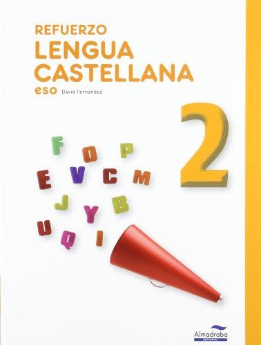 Refuerzo Lengua castellana 2º ESO (Cuadernos de la ESO) - 9788483087923