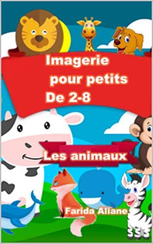 Couverture du livre Imagerie pour petits De 2-8: Les animaux