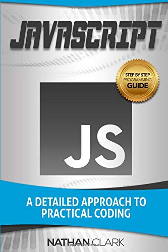 Download Epub Javascript A Detailed Approach To Practical Coding