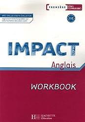 Anglais 1e séries technologiques Impact : Workbook