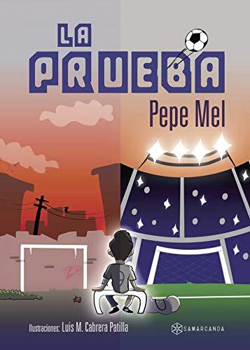 La prueba eBook: Pepe Mel: Amazon.es: Tienda Kindle