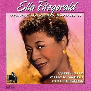 You'll Have to Swing It by Ella Fitzgerald (2006-01-01) (Gt 01 Eclipse)