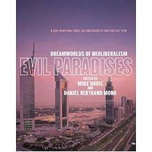 [(Evil Paradises: Dreamworlds of Neoliberalism )] [Author: Mike Davis] [Jul-2008]